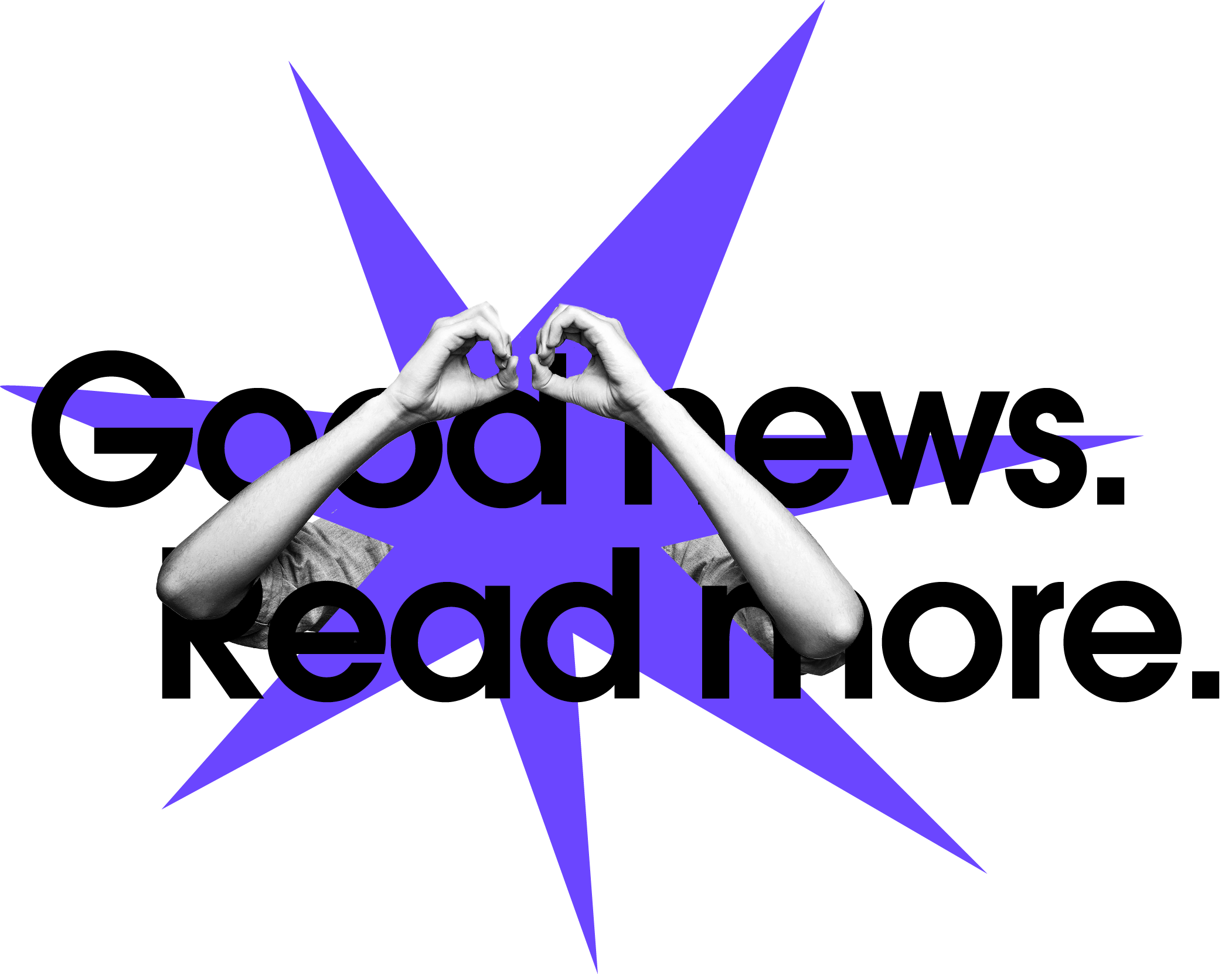Good news, read more